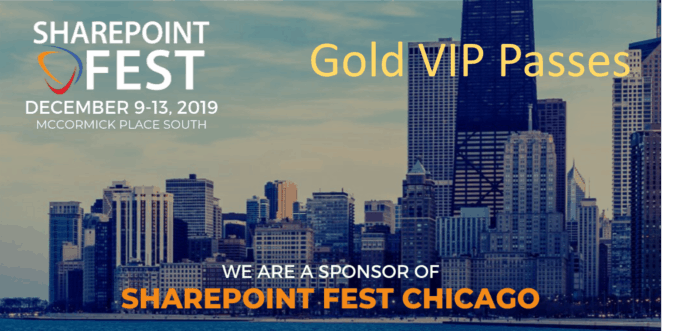 SharePoint Fest Gold VIP passes - compliments of KWizCom